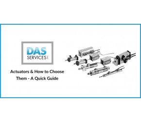 Actuators & How to Choose Them - A Quick Guide
