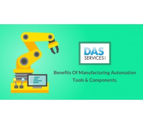 Benefits of Manufacturing Automation Tools & Components