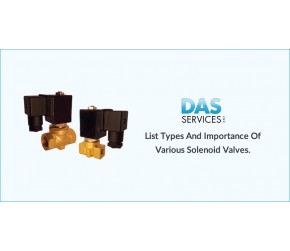List Types and Importance of Various Solenoid Valves.