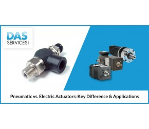 Pneumatic vs Electric Actuators: Key Difference and Applications