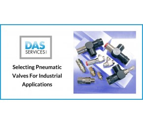 Selecting Pneumatic Valves For Industrial Applications