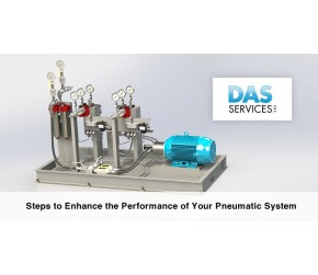 Steps to Enhance The Performance of Your Pneumatic System