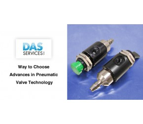 Way to Choose Advances in Pneumatic Valve Technology
