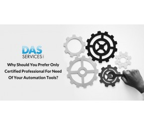 Why Should You Prefer only Certified Professional For Need of Your Automation Tools?