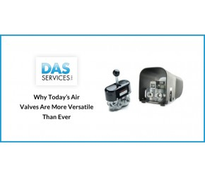 Why Today's Air Valves Are More Versatile Than Ever